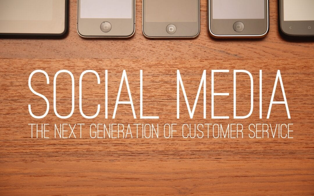 Social Media: The Next Generation of Customer Service
