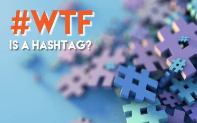 #WTF is a Hashtag?